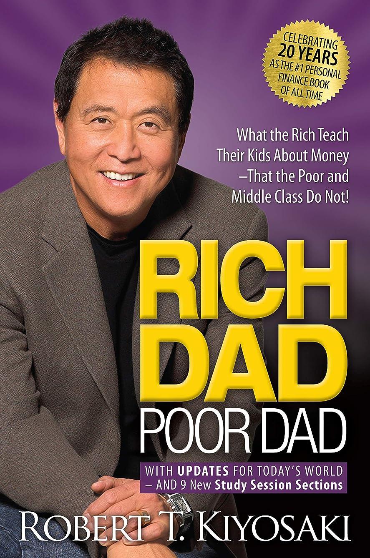 戻すもつれ血色の良いRich Dad Poor Dad: What the Rich Teach Their Kids About Money That the Poor and Middle Class Do Not! (English Edition)