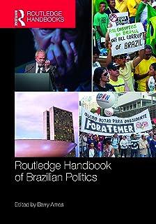 Routledge Handbook of Brazilian Politics (English Edition)