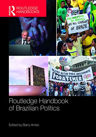 Routledge Handbook of Brazilian Politics (English Edition)