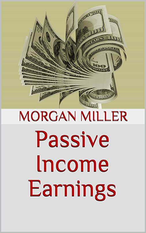 ドル経験的クラシックPassive Income Earnings (English Edition)