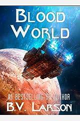 Blood World (Undying Mercenaries Book 8) Kindle Edition