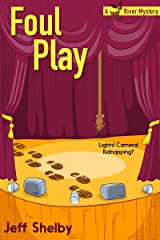 Foul Play (A Moose River Mystery Book 4) Kindle Edition