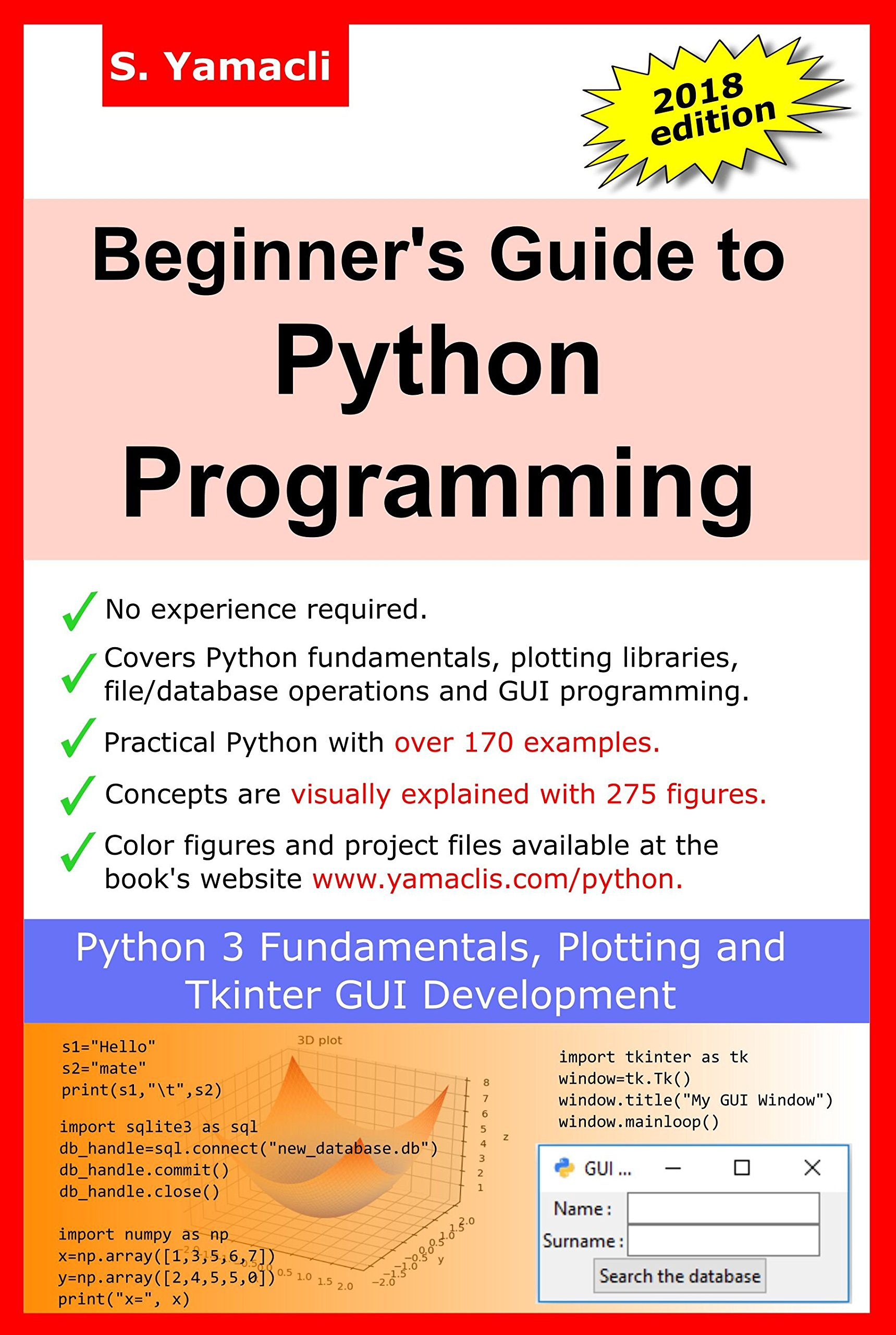 Beginner's Guide to Python Programming: Learn Python 3 Fundamentals, Plotting and Tkinter GUI Development Easily