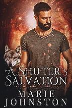 A Shifter`s Salvation (Pale Moonlight Book 6)