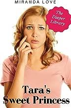 Tara's Sweet Princess: An ABDL, Diaper Lesbian Story (The Diaper Library)