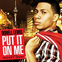 Put It on Me (feat. Rickey Okay)