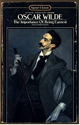 [(The Importance of Being Earnest and Other Plays)] [Introduction by Sylvan Barnet ] published on (November, 1988)