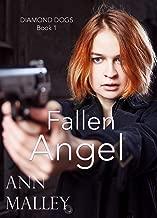 Fallen Angel: Christian Romantic Suspense Thriller (Diamond Dogs Book 1)
