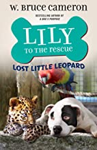 Lily to the Rescue: Lost Little Leopard (Lily to the Rescue!, 5)
