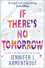If There's No Tomorrow Kindle Edition