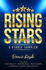 Rising Stars: Meet Tammy Atchley, Roberta Gold, Moira Shepard, Cory Stickley & Julaina Kleist-Corwin Kindle Edition