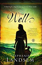 The Well: A Novel (1) (The Living Water Series)