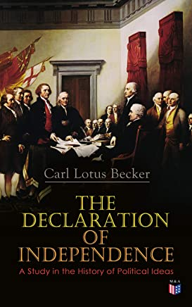 The Declaration of Independence: A Study in the History of Political Ideas (English Edition)