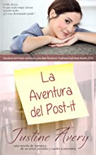 La Aventura del Post-it: Una Breve Novela de Romance acerca de un Amor Perdido y Vuelto a Encontrar