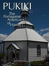 Pukiki - The American-Portuguese in Hawaii