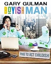 Gary Gulman: Boyish Man