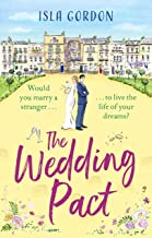 The Wedding Pact: a heart-warming and hilarious summer romance, perfect for 2021!