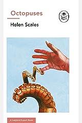 Octopuses: A Ladybird Expert Book (The Ladybird Expert Series 32) (English Edition) eBook Kindle