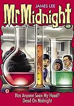 Mr Midnight #69: Has Anyone Seen My Head?; Dead On Midnight