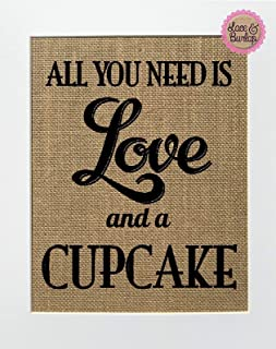 Best all you need is love and a cupcake sign Reviews