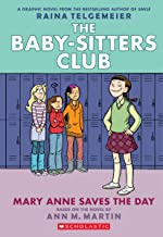 Mary Anne Saves the Day (Baby-Sitters Club Graphic Novel #3): Graphix Book (Revised edition): Full-Color Edition (3) (The ...