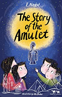 The Story of the Amulet by Edith Nesbit illustrated edition