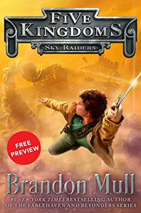 Sky Raiders Free Preview Edition: (The First 10 Chapters) (Five Kingdoms) (English Edition)