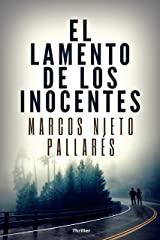 El lamento de los inocentes: (Thriller psicológico de misterio y suspense) Versión Kindle