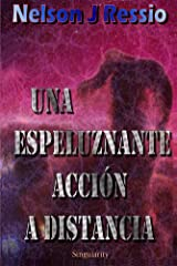 Una Espeluznante Acción a Distancia (Spanish Edition) Kindle Edition
