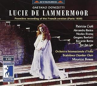 ドニゼッティ:歌劇「ランメルモールのルチア」(1893年フランス語版)(イタリア国際管/ベニーニ)