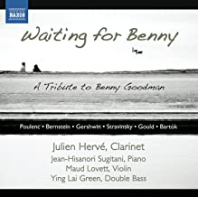 Waiting for Benny: A Tribute to Benny Goodman