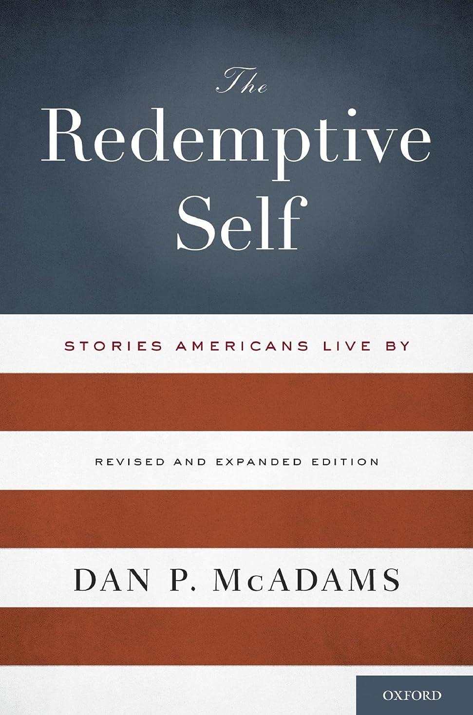 満州できる隙間The Redemptive Self: Stories Americans Live By - Revised and Expanded Edition (English Edition)
