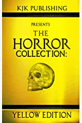 The Horror Collection: Yellow Edition Kindle Edition