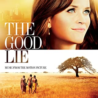 The Good Lie Music from the Motion Picture Original Soundtrack