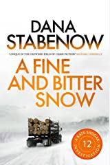 A Fine and Bitter Snow (A Kate Shugak Investigation Book 12) Kindle Edition