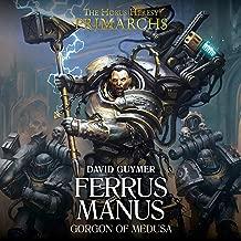 Primarchs: Ferrus Manus: Primarchs