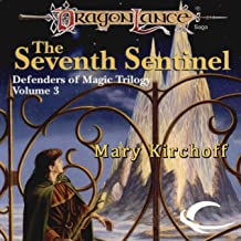 The Seventh Sentinel: Dragonlance: Defenders of Magic, Book 3