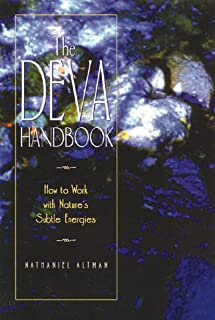 The Deva Handbook: How to Work with Nature's Subtle Energies