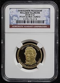 2010 S Millard Fillmore Presidential Proof Dollar $1 Pf 69 Ultra Cameo NGC