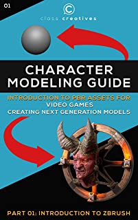 Character Modeling Guide   Introduction to PBR Assets for Video Games   Part 01: Zbrush for Beginners