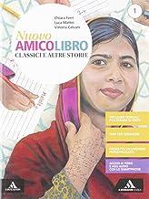 Scaricare Libri Nuovo amico libro. Con Epica. Per la Scuola media. Con e-book. Con espansione online: 1 PDF