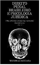 DIREITO PENAL BRASILEIRO E PSICOLOGIA JURDICA: UMA ANLISE SOBRE ...