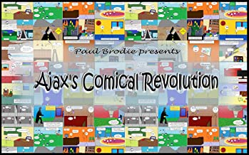 Ajax's Comical Revolution (English Edition)