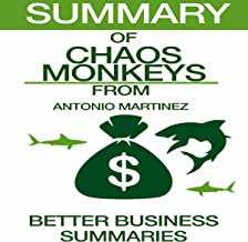 Summary of Chaos Monkeys from Antonio Garcia Martinez