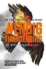 Thunderbird (Miriam Black Book 4) Kindle Edition