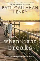 When Light Breaks Kindle Edition