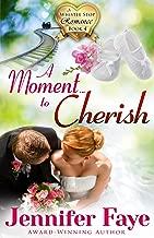moments to cherish