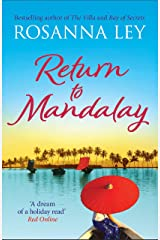 Return to Mandalay: Lose yourself in this stunning feel-good read (English Edition) Format Kindle