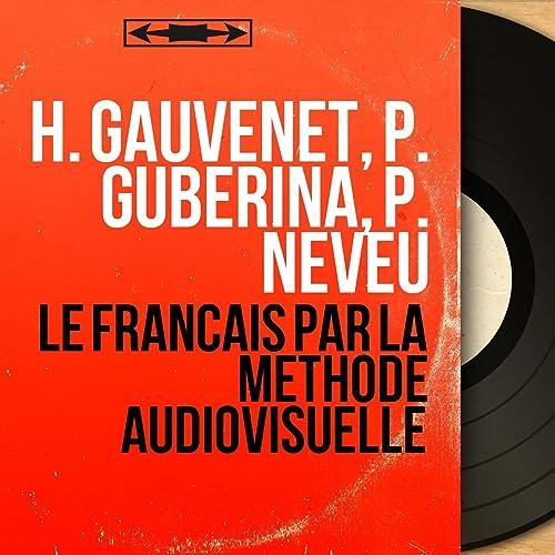 Lessons 17, 18, 19 de P. Guberina, P. Neveu H. Gauvenet en ...