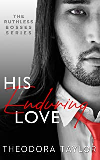 His Enduring Love: 50 Loving States, Illinois (Ruthless Bosses Book 3)